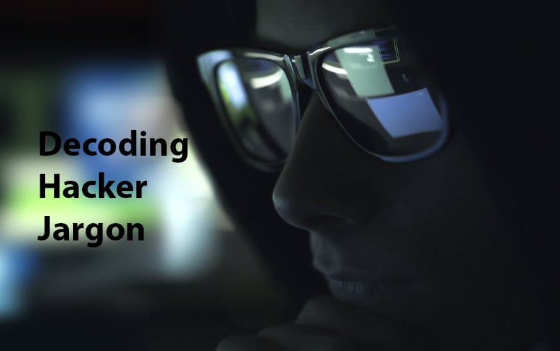 Decoding Hacker Jargon - Hack Ware News