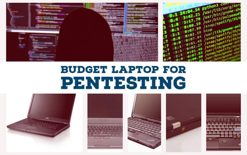 Budget Laptop for pentesting and ethical hacking activity - Hack