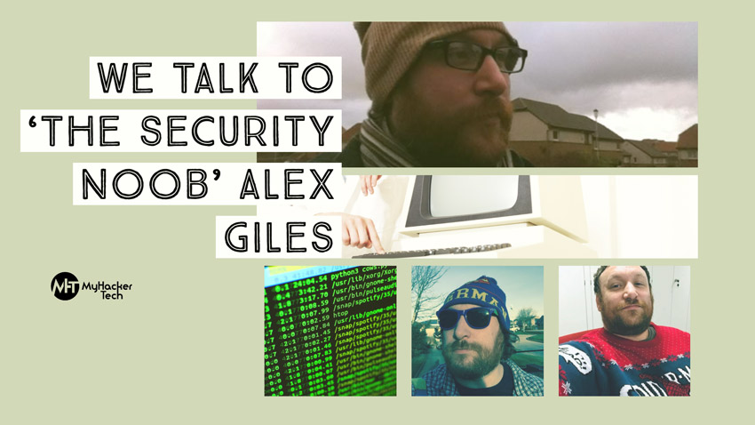 We Talk to 'The Security Noob' Alex Giles