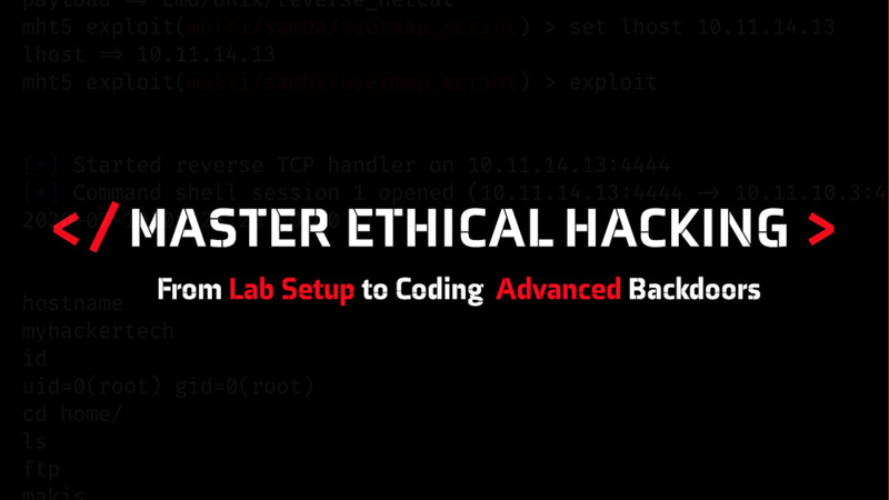 Ethical Hacking Course from Lab Setup to Coding Advanced Backdoors